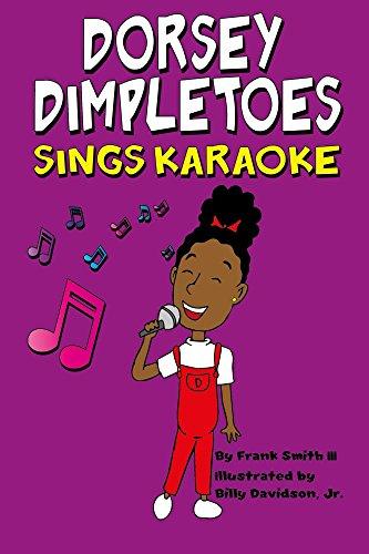 Dorsey Dimpletoes sings Karaoke