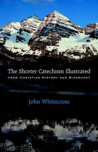 The Shorter Catechism Illustrated - Paperback pdf epub