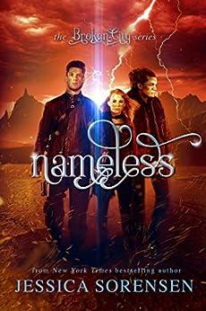 Nameless: A Reverse Harem Series  (Broken City Book 1) by [Sorensen, Jessica]
