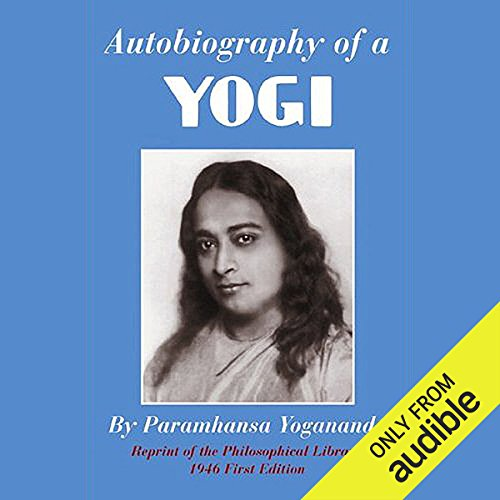 Autobiography of a Yogi Audiobook by Paramahansa Yogananda thumbnail