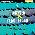 The Hundred-Year Flood Audiobook by Matthew Salesses Narrated by Mark Schenfisch