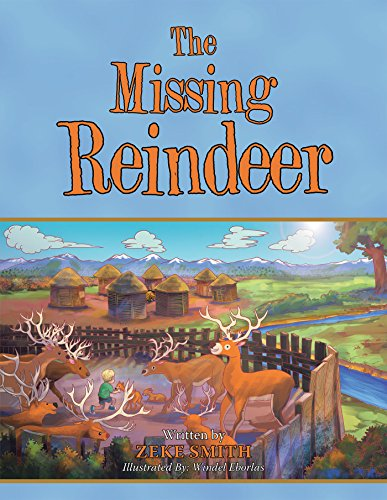 The Missing Reindeer by [Smith, Zeke]
