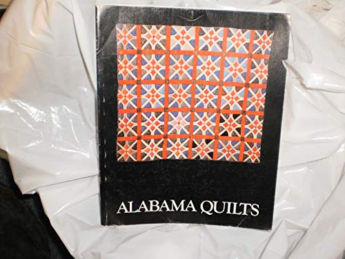 Black Belt to Hill Country: Alabama Quilts from the Robert and Helen Cargo Collection.