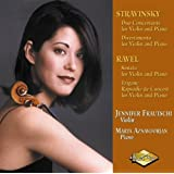 Ravel: Tzigane; Sonata for violin & Piano/Stravinsky: Duo Concertante for Violin & Piano