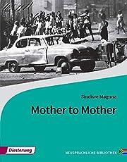 Diesterwegs Neusprachliche Bibliothek - Englische Abteilung / Sekundarstufe II: Mother to Mother: Textbook