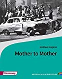 Diesterwegs Neusprachliche Bibliothek - Englische Abteilung: Mother to Mother: Textbook