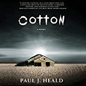 Cotton: The Clarkeston Chronicles, Book 2 | Paul J. Heald