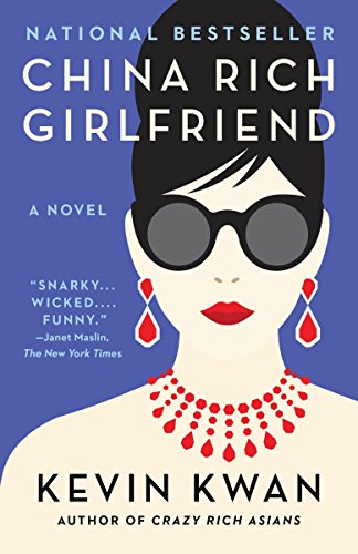 Book cover from China Rich Girlfriend (Crazy Rich Asians Trilogy) by Kevin Kwan
