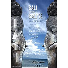 BALI: BALI'SE (LES CENT CIELS t. 1) (French Edition)