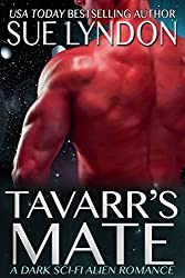 Tavarr's Mate: A Dark Sci-Fi Alien Romance (Kleaxian Warriors Book 2)
