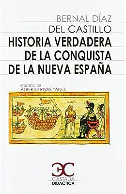 Historia verdadera de la conquista de Nueva España: 051 Esther ...