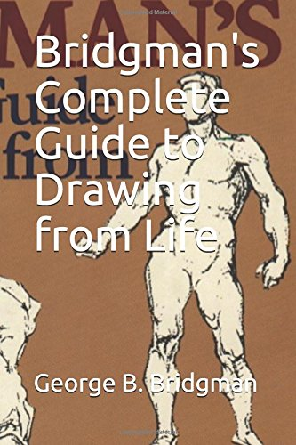 Bridgman's Complete Guide to Drawing from Life [George B. Bridgman] (Tapa Blanda)
