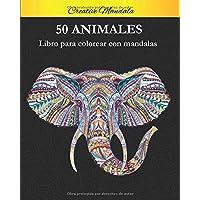 50 Animal Mandalas Para Colorear: Libro para colorear