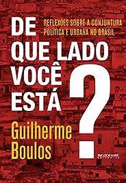 De que lado você está?: Reflexões sobre a conjuntura política e urbana no Brasil