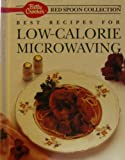 Best Recipes for Low-Calorie Microwaving, Crocker, 0130681237
