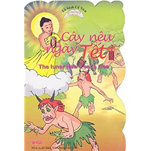 The Lunar New Year's Tree (Tu Sach Co Tich Song Ngu) (Vietnamese Edition)