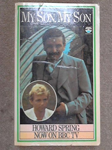 My Son, My Son! by Howard Spring