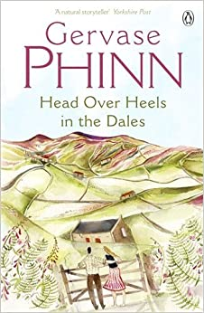 Head Over Heels in the Dales by Gervase Phinn (2003-11-25)