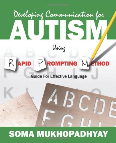 Developing Communication for Autism Using Rapid Prompting Method: Guide for Effective Language by Brand: Outskirts Press
