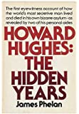 Howard Hughes: The Hidden Years