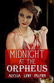 Midnight at the Orpheus by [Palmer, Alyssa Linn]