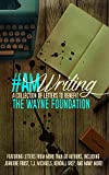 img - for #AmWriting: A Collection of Letters to Benefit The Wayne Foundation book / textbook / text book