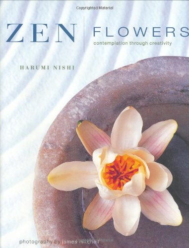 Zen Flowers: Contemplation through Creativity