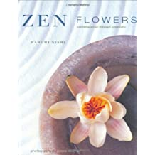 Zen Flowers: Contemplation through Creativity