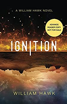 Ignition (William Hawk Book 1) by [Hawk, William]