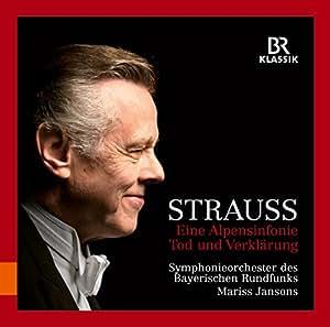 Richard Strauss: Eine Alpensinfonie & Tod Und