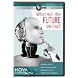 Buy Nova Sciencenow: What Will the Future Be Like