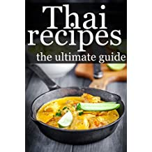 Thai Recipes - The Ultimate Guide