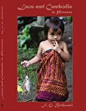 Laos and Cambodia in Pictures, F. G. Bechwati, 1425986897