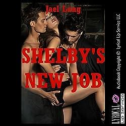 Shelby's New Job