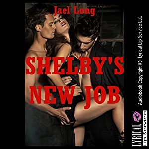 Shelby's New Job Audiobook