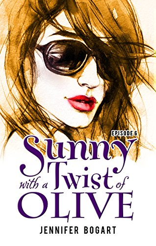 Sunny with a Twist of Olive: The Death of Addison Massey, Episode Six ()