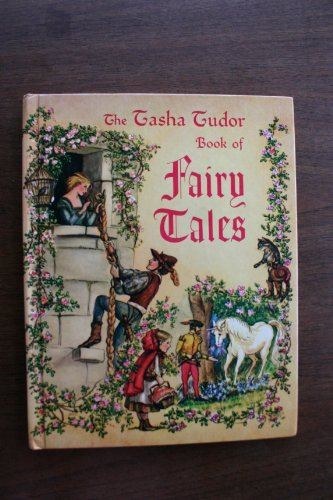 The Tasha Tudor Book of Fairy Tales