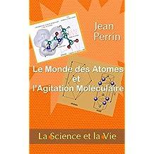 Le monde des atomes et l'agitation moléculaire - La Science et la Vie (French Edition)