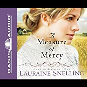 A Measure of Mercy | Lauraine Snelling