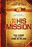 My Life, His Mission, , 1591454883