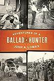 Adventures of a Ballad Hunter