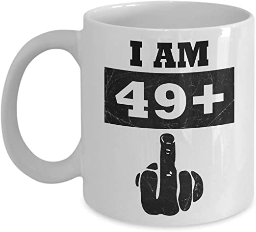 31st birthday mug I am 30 plus middle finger funny mug 31st birthday gift
