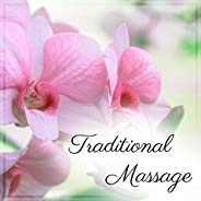 Traditional Massage – Spa Music, Wellness, Stress Free, Calming Sounds for Relaxation, Pure Mind, Asian Spa, S