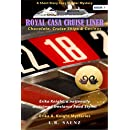 Royal Casa Cruise Liner: Chocolate, Cruise Ships & Casinos (Erika A. Knight Mysteries Book 1)