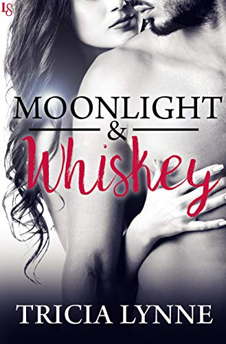 Moonlight & Whiskey by [Lynne, Tricia]