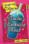 Le Journal de Dylane, tome 1 : Sloche a la Framboise Bleue par Addison