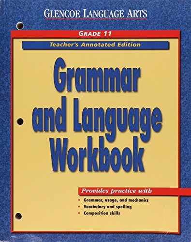 Grammar & Language Workbook, Grade 11, Teacher's Annotated Edition (Glencoe Literature)