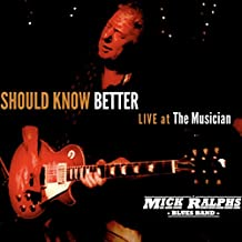 Should Know Better - Live at the Musician