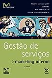 Gestão de serviços e marketing interno (FGV Management)
