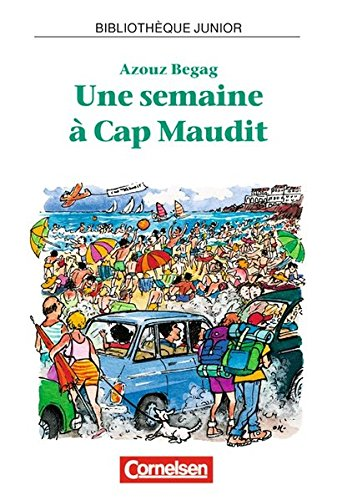 Bibliothèque Junior: Une semaine à Cap Maudit